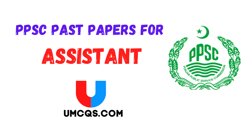 PPSC Past Papers For Assistant